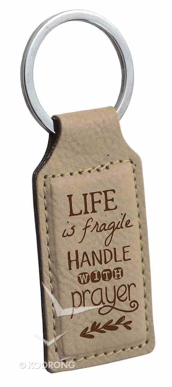 Faux Leather Keyring: Life is Fragile, Handle With Prayer (Beige) Jewellery