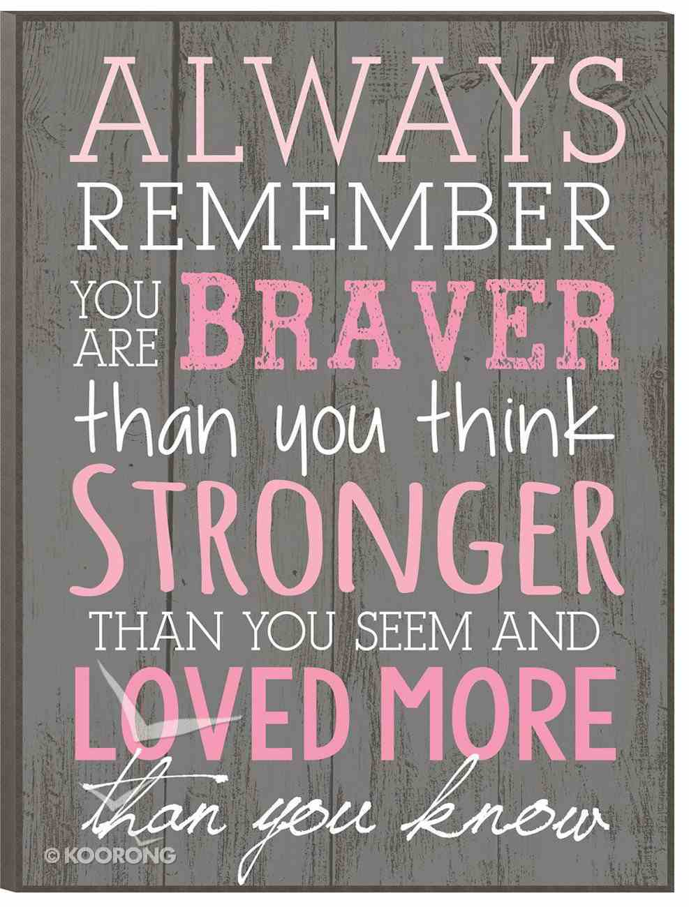 Mounted Print: Always Remember Plaque