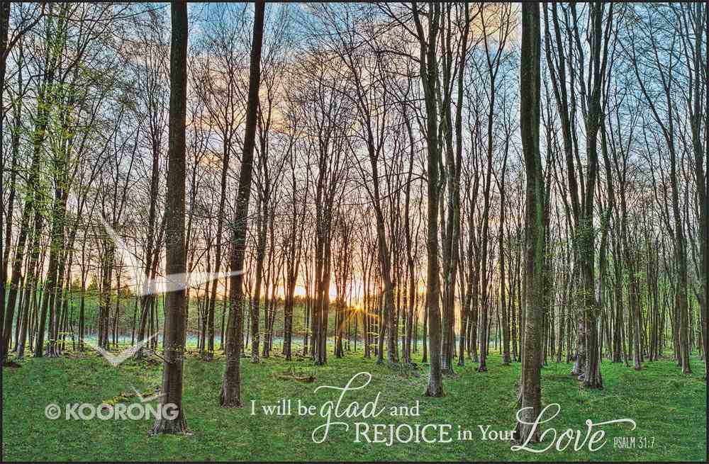 Mounted Print: I Will Be Glad and Rejoice in Your Love Plaque