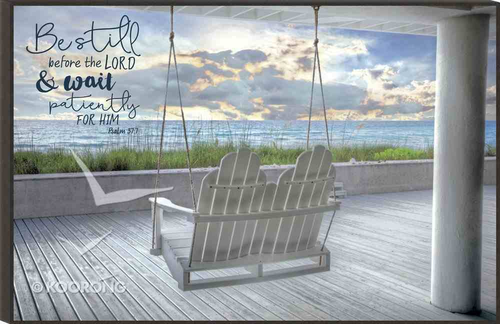 Mounted Print: Be Still Before the Lord... Swinging Chair Overlooking the Water (Psalm 37:7) Plaque