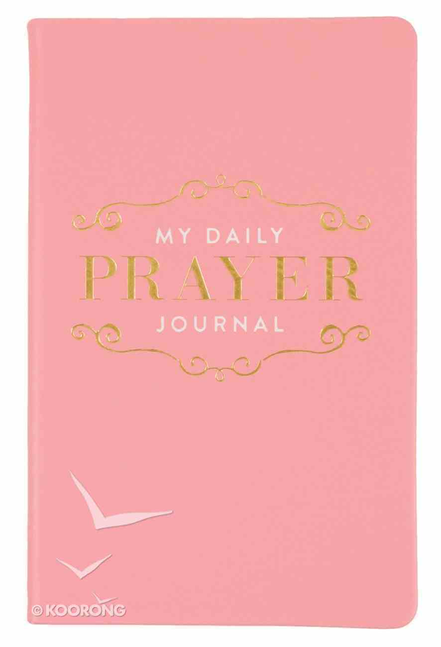 Flexi Cover Journal: My Daily Prayer Journal, 13.9cm X 21.5cm Stationery