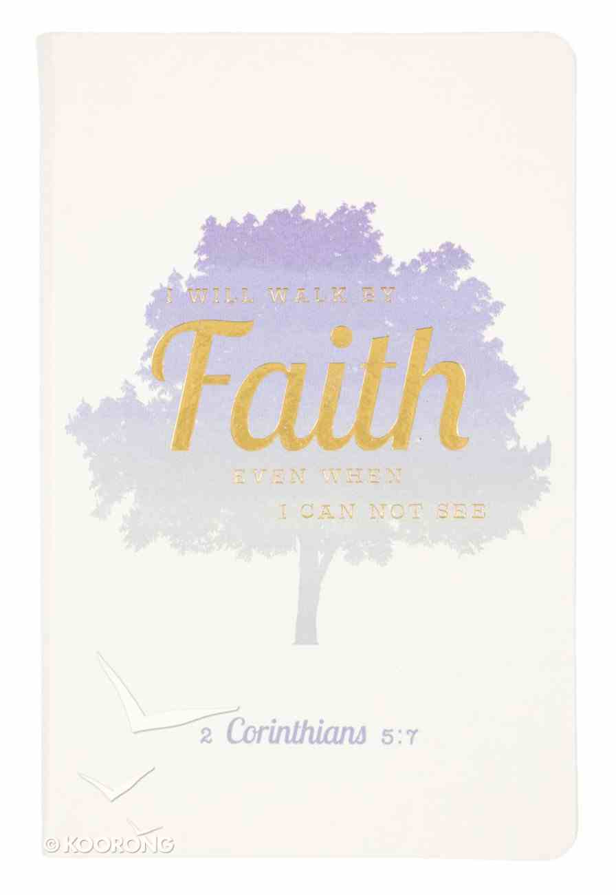 Flexi Cover Journal: I Will Walk By Faith, Tree, 2 Corinthians 5:7, 13.9cm X 21.5cm Stationery
