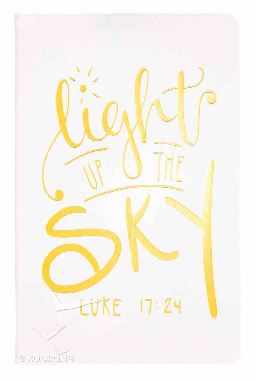 Flexi Cover Journal: Light Up the Sky, Luke 17:24, 13.9cm X 21.5cm Stationery