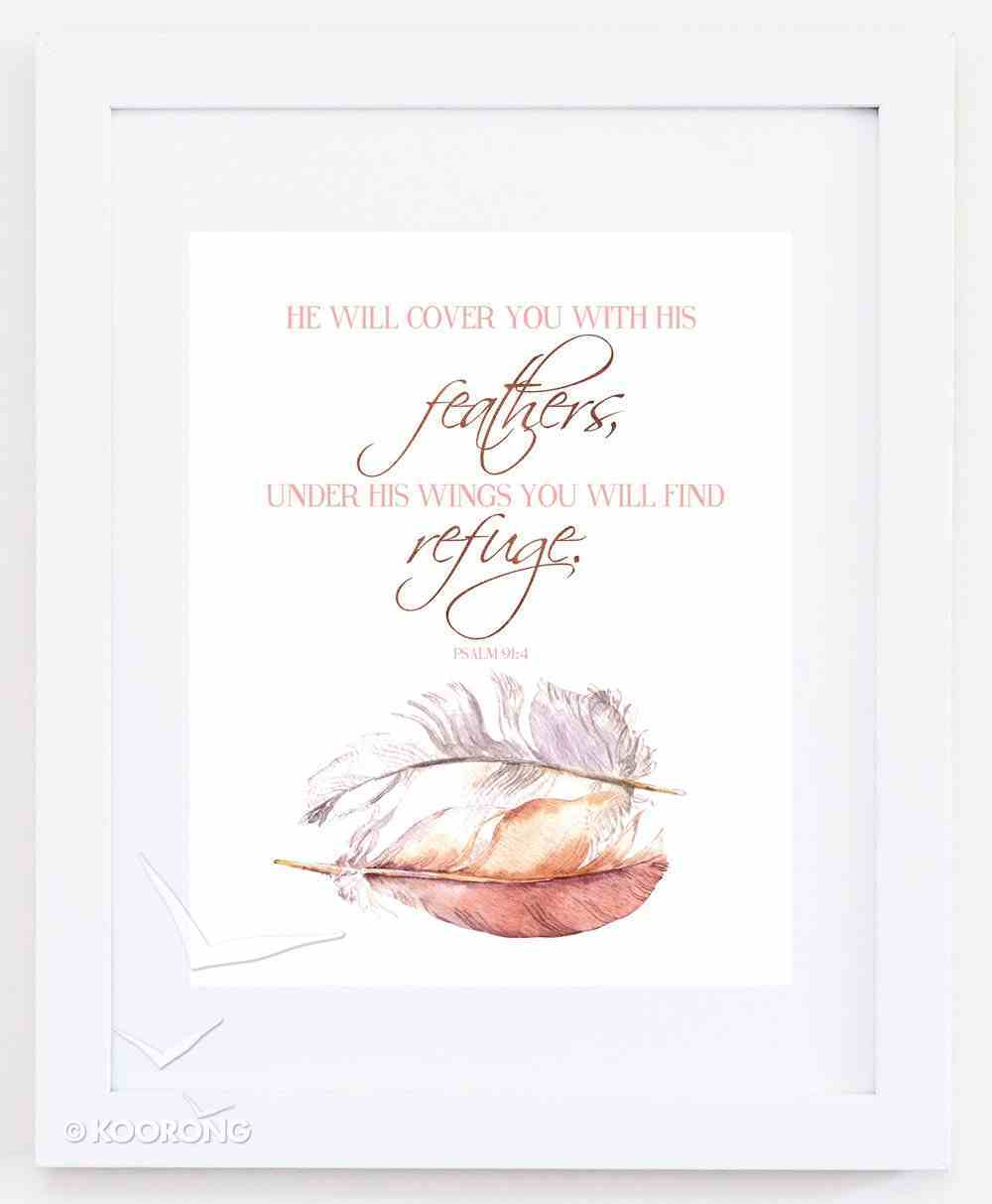Medium Framed Print: Feathers - He Will Cover You With His Feathers Psalm 91:4 Plaque