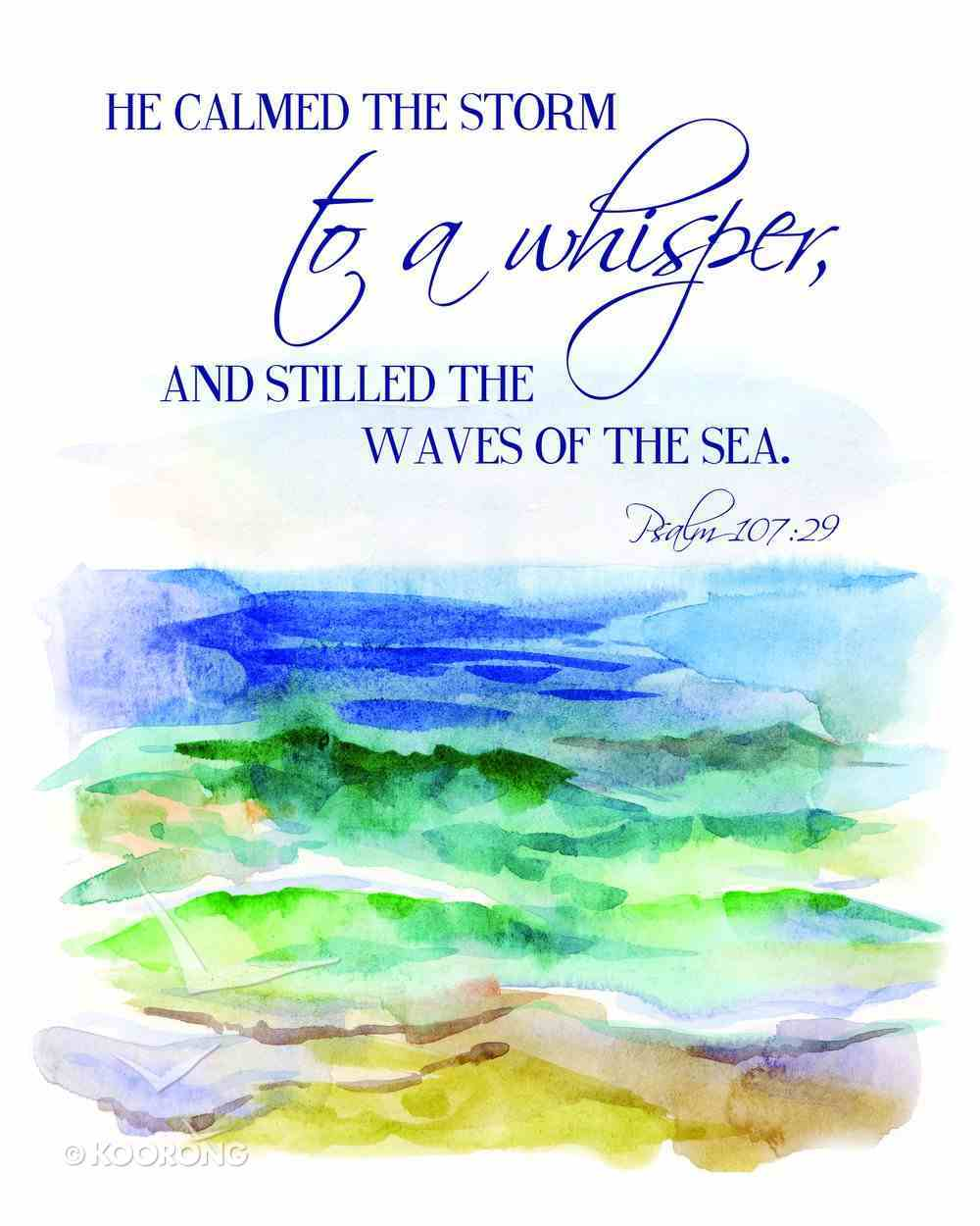 Medium Framed Print: Ocean Waves - He Calmed the Storm to a Whisper Psalm 107:29 Plaque