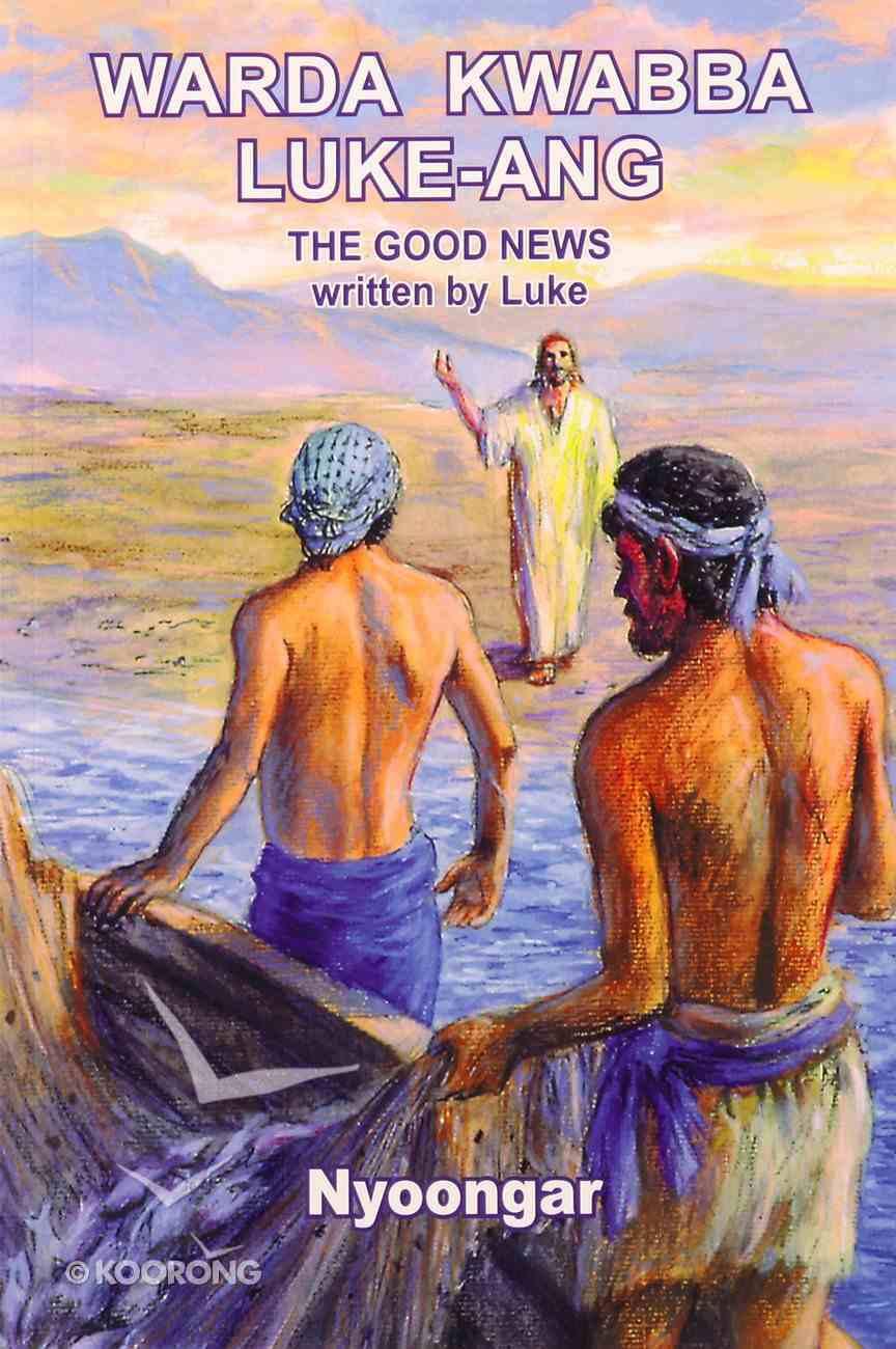 Nyoongar/English Gospel of Luke Paperback