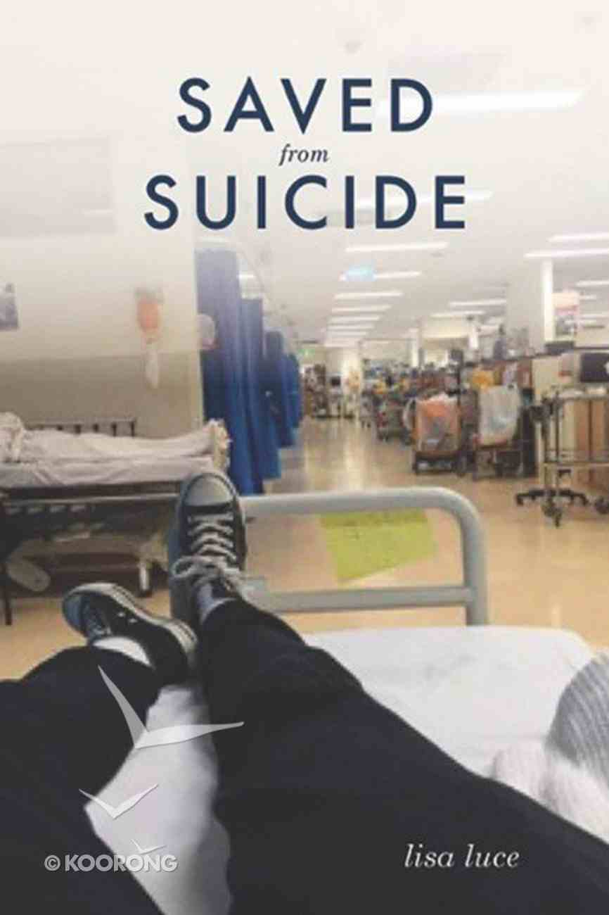 Saved From Suicide Paperback