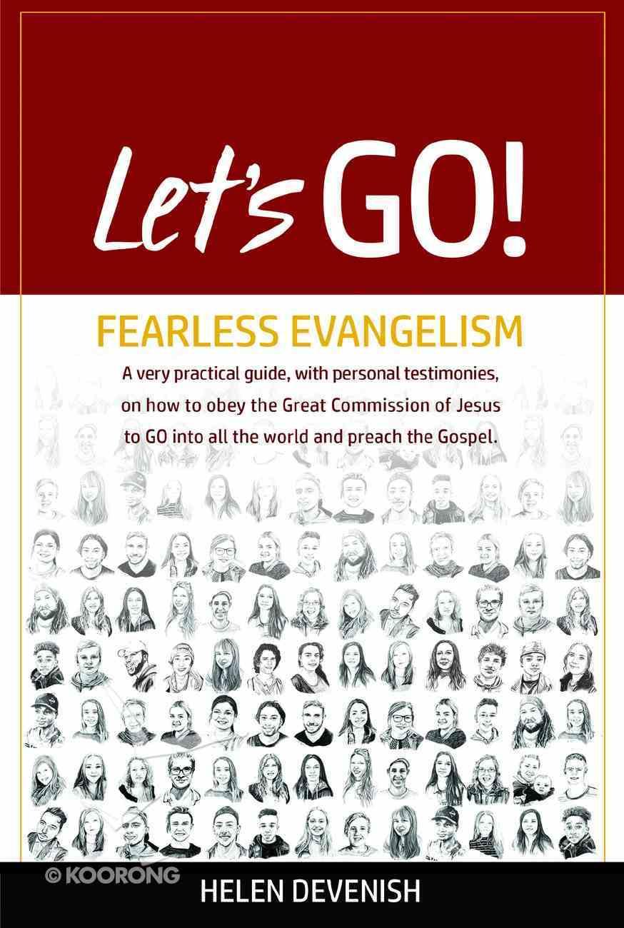 Let's Go!: Fearless Evangelism Paperback
