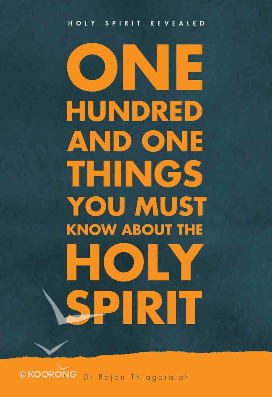 One Hundred and One Things You Must Know About the Holy Spirit Paperback
