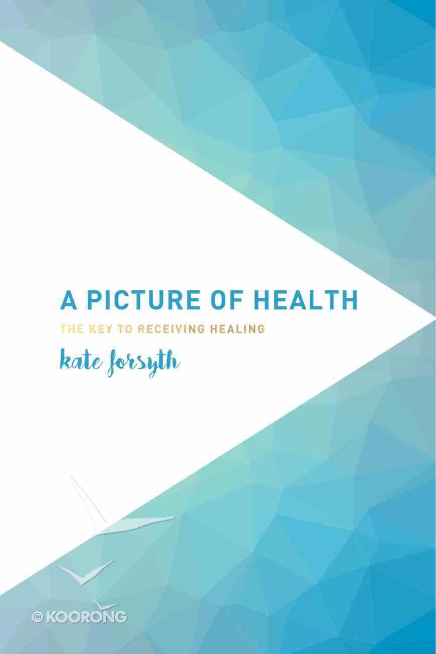 A Picture of Health Paperback