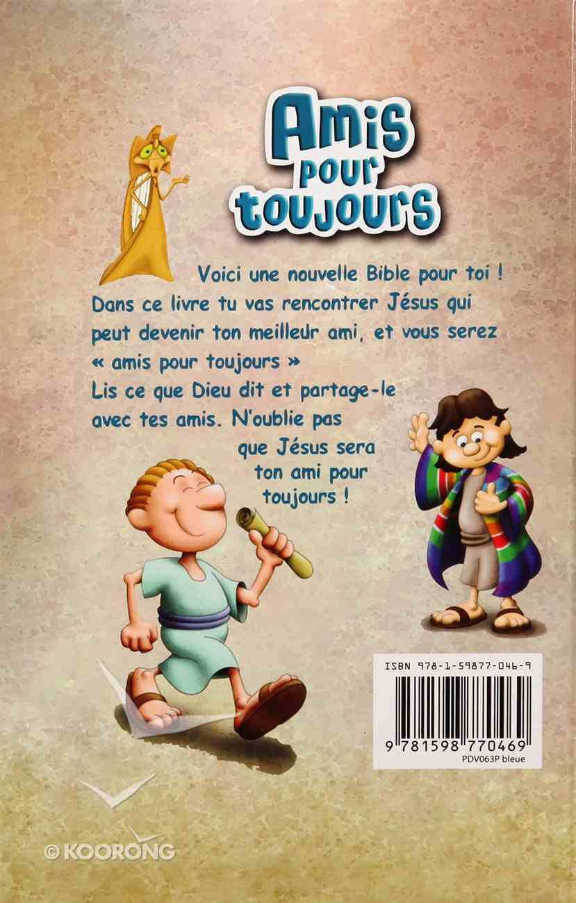 French Bible - Amis Pour Toujours Paperback