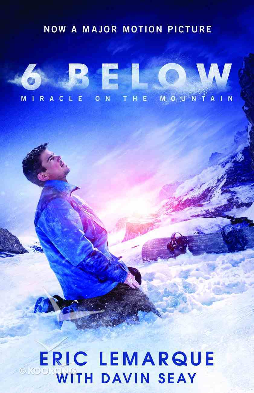 6 Below: Miracle on the Mountain Paperback