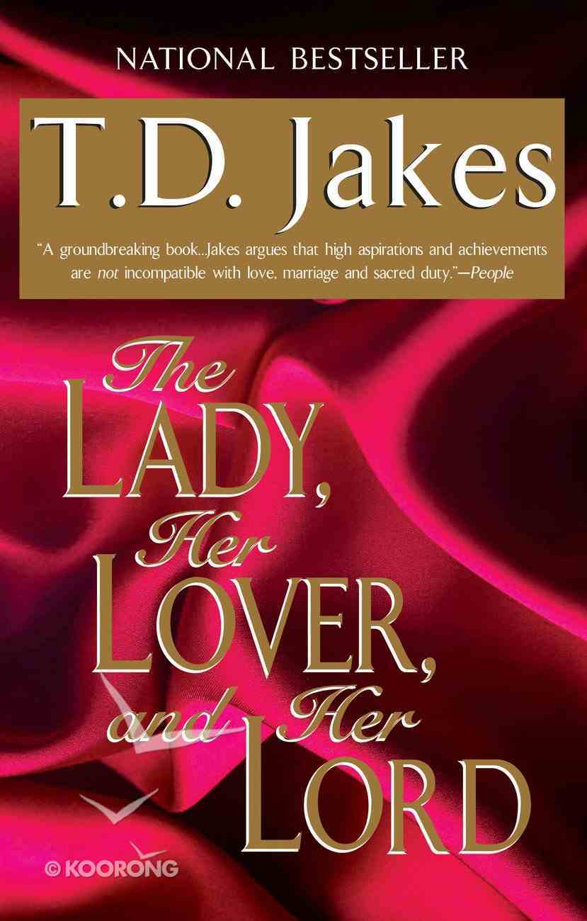 The Lady, Her Lover, and Her Lord Paperback