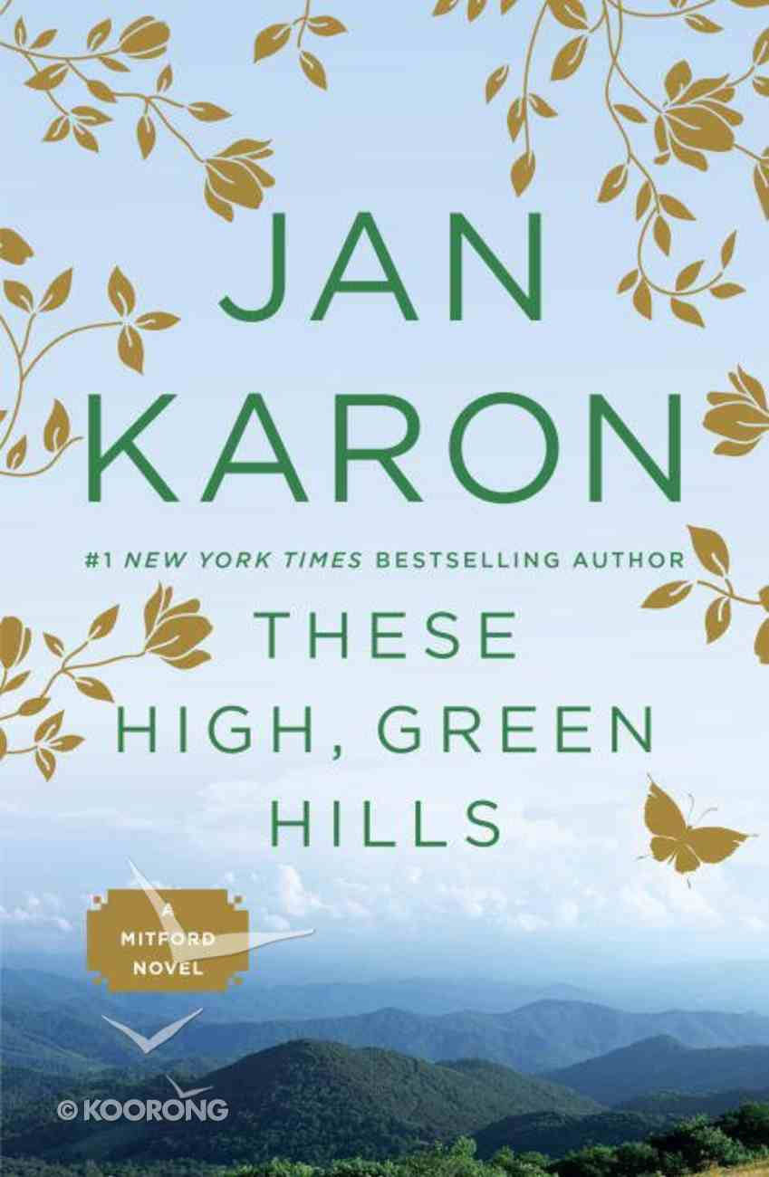 These High Green Hills (#03 in Mitford Years Series) Paperback