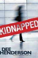 Kidnapped (Previously Published As True Courage) Paperback