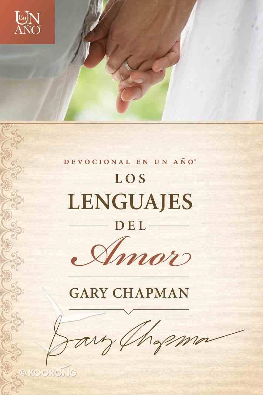 Devocional En Un - Los Lenguajes Del Amor (One Year Devotions - Languages Of Love) Paperback