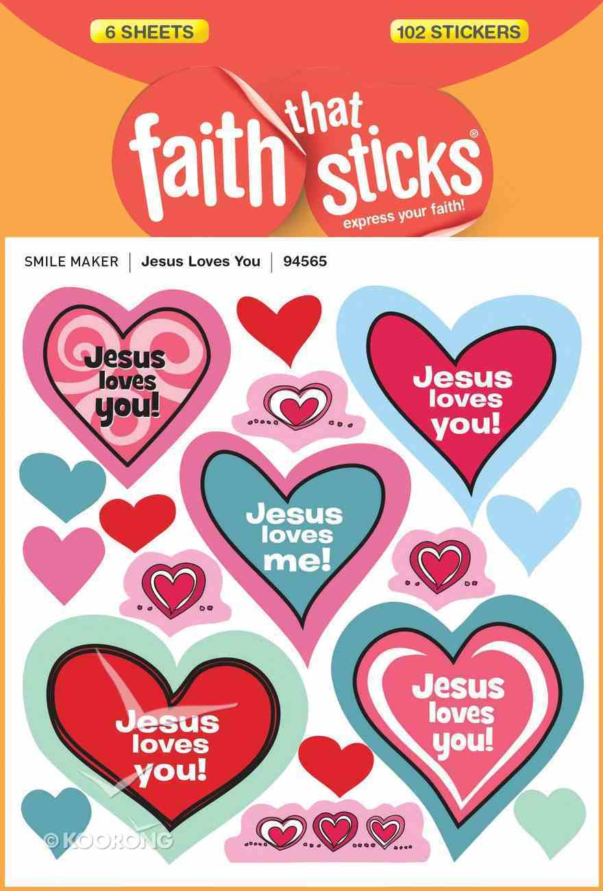 Jesus Loves You (6 Sheets, 102 Stickers) (Stickers Faith That Sticks Series) Stickers