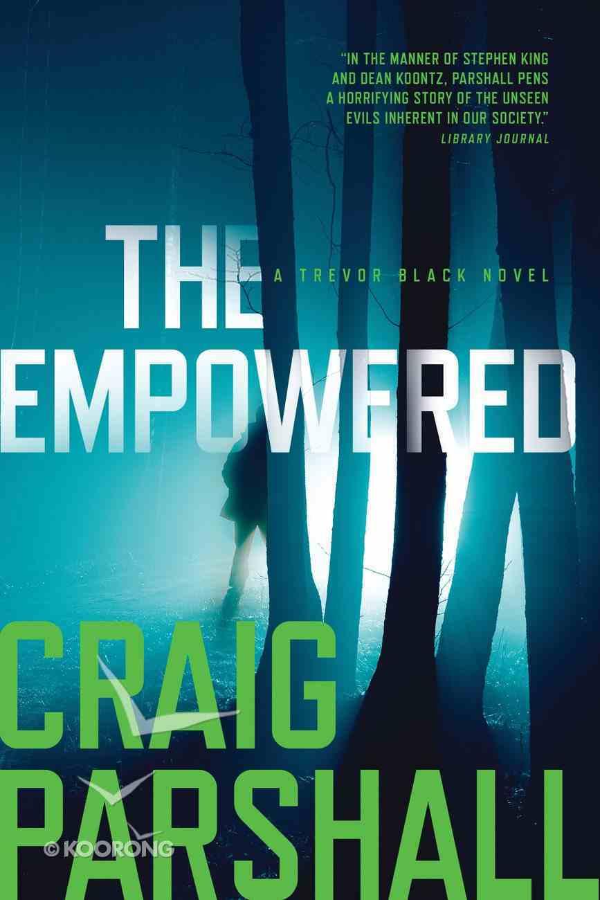 The Empowered (A Trevor Black Novel Series) Paperback