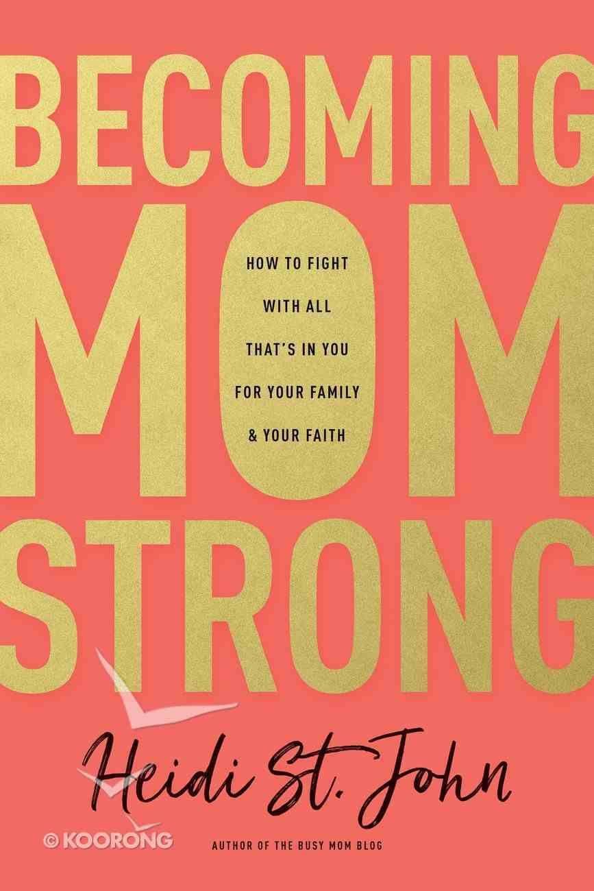 Becoming Momstrong Paperback