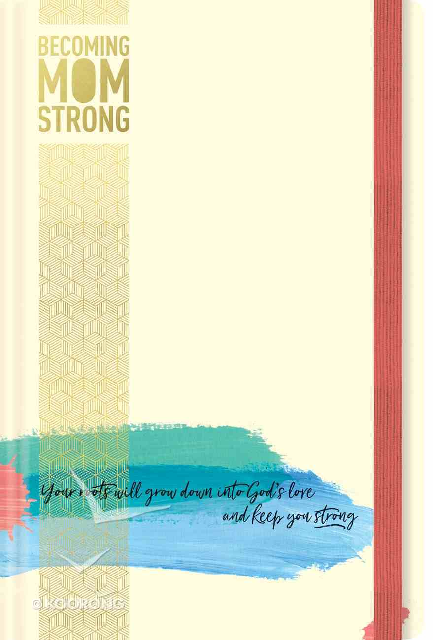 Journal: Becoming Momstrong Hardback