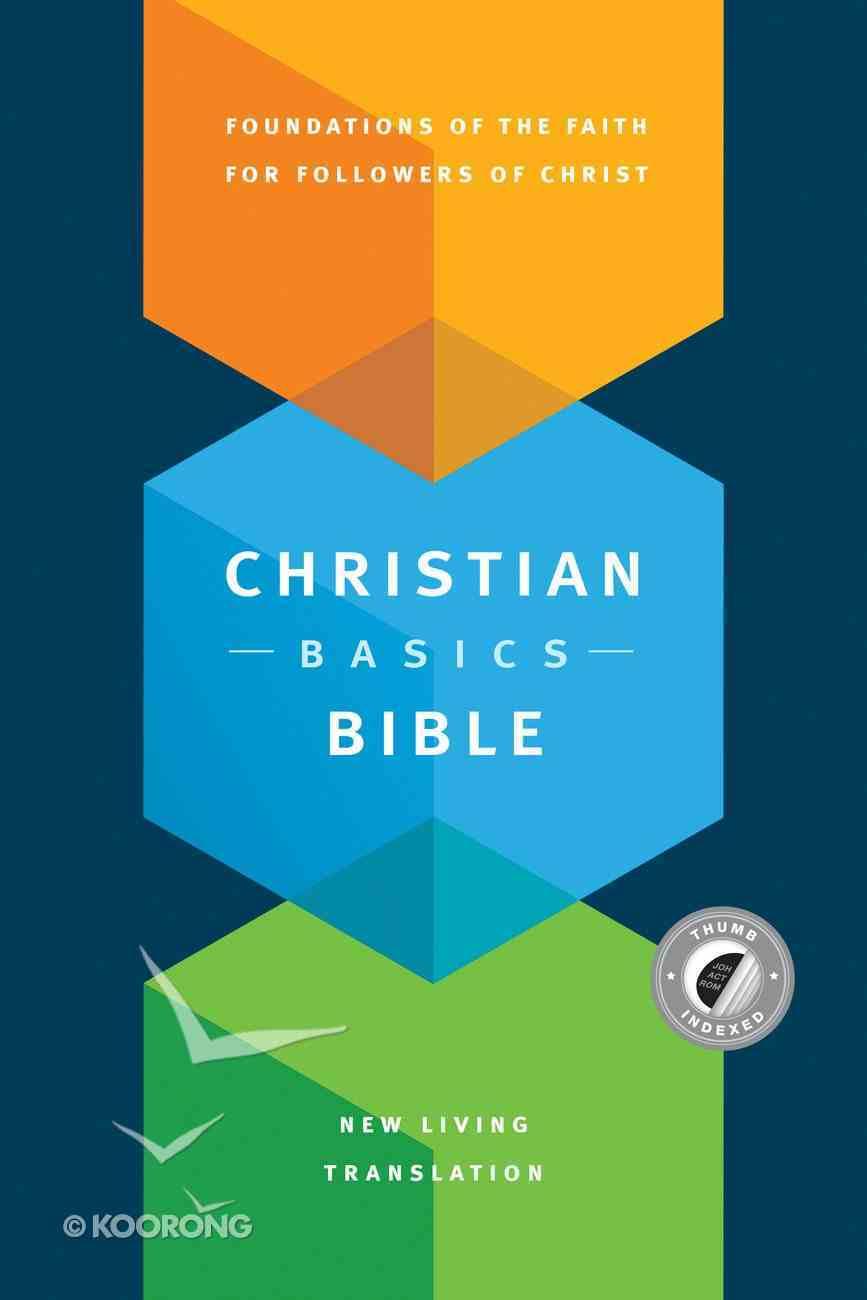 NLT Christian Basics Bible Indexed (Black Letter Edition) Hardback