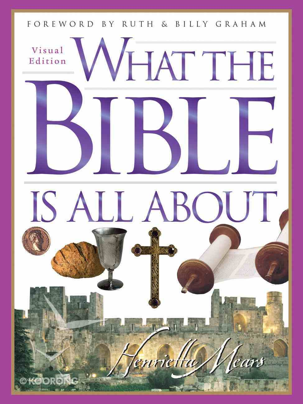 What the Bible is All About (Visual Edition) Paperback