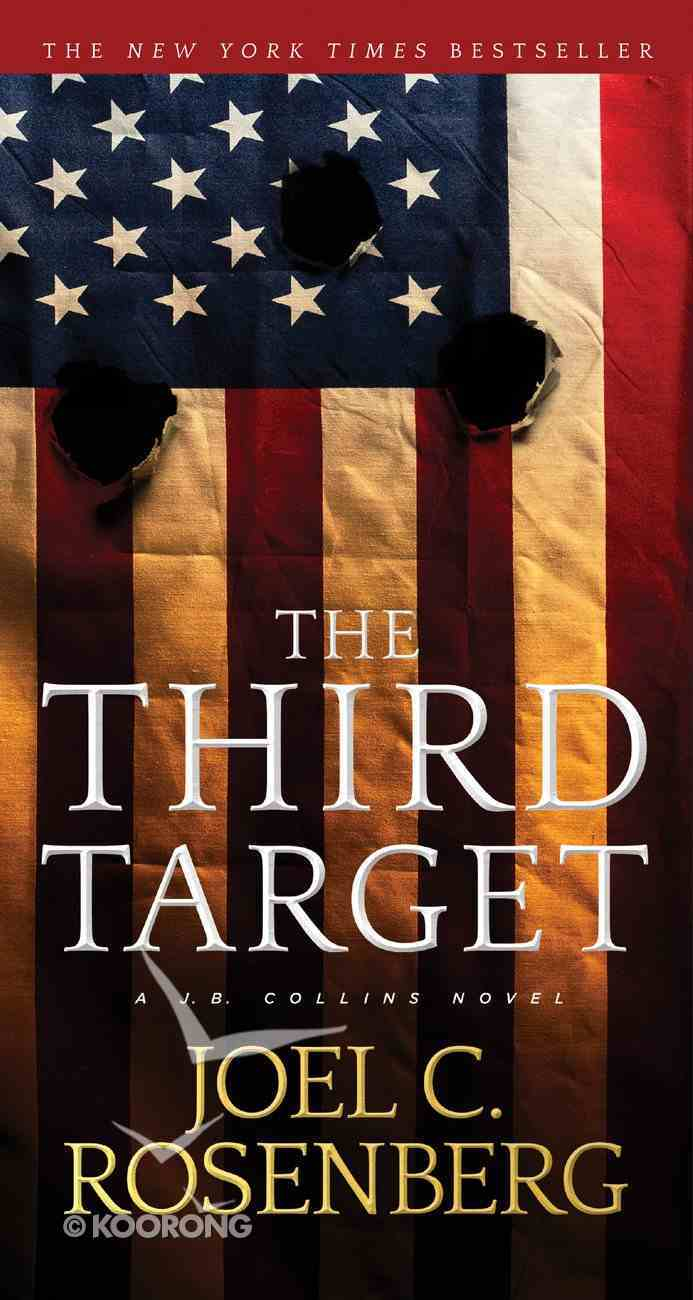 The Third Target (#01 in J B Collins Series) Mass Market