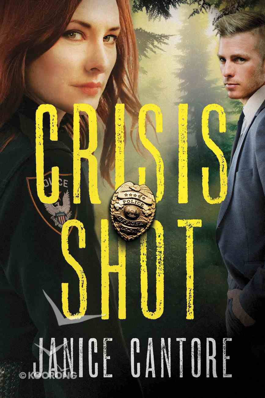 Crisis Shot (#01 in Line Of Duty Series) Paperback