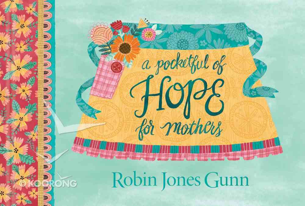 A Pocketful of Hope For Mothers Hardback