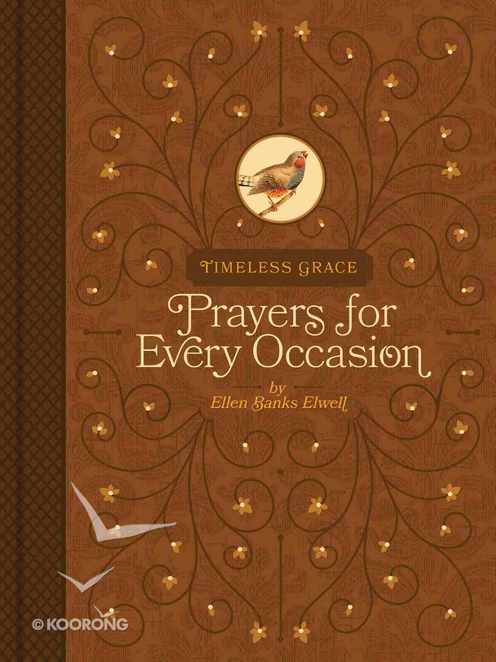 Timeless Grace: Prayers For Every Occasion Hardback