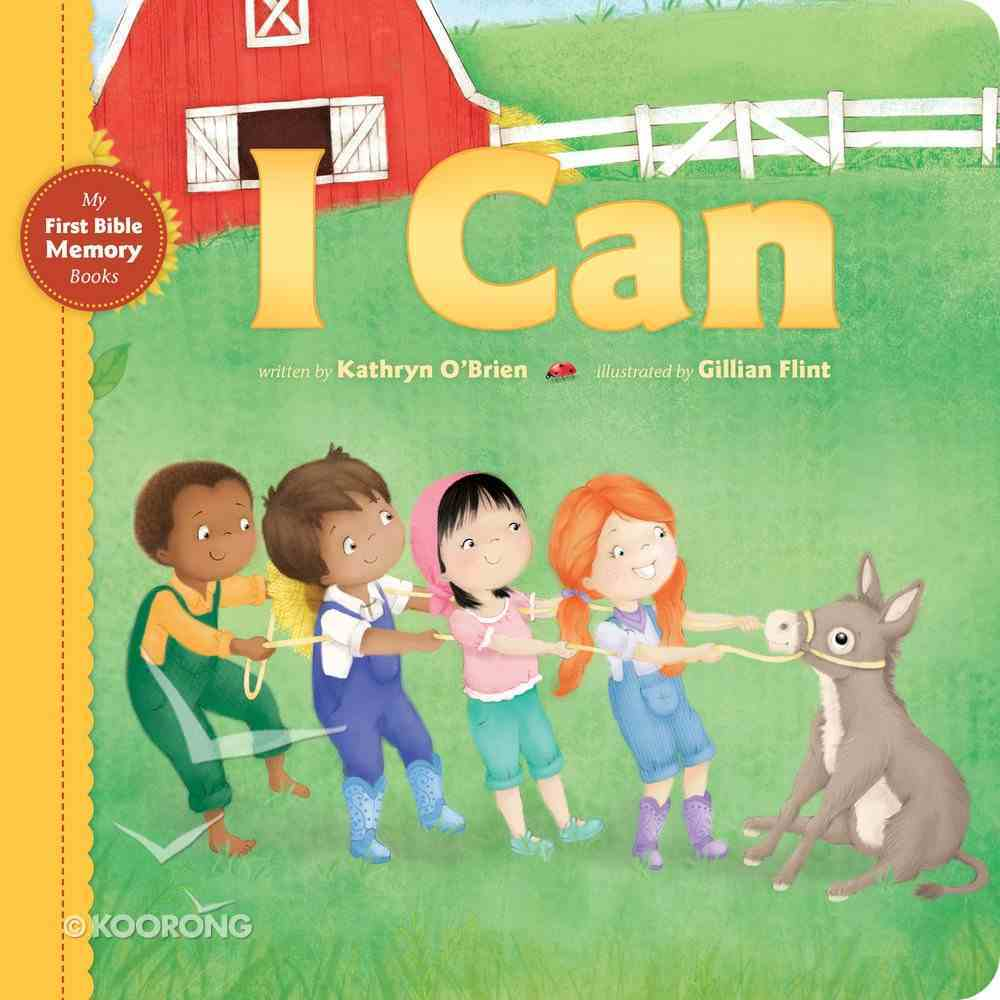I Can (My First Bible Memory Books Series) Board Book