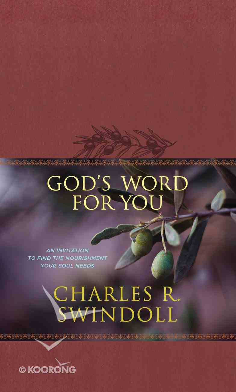 God's Word For You: An Invitation to Find the Nourishment Your Soul Needs Imitation Leather