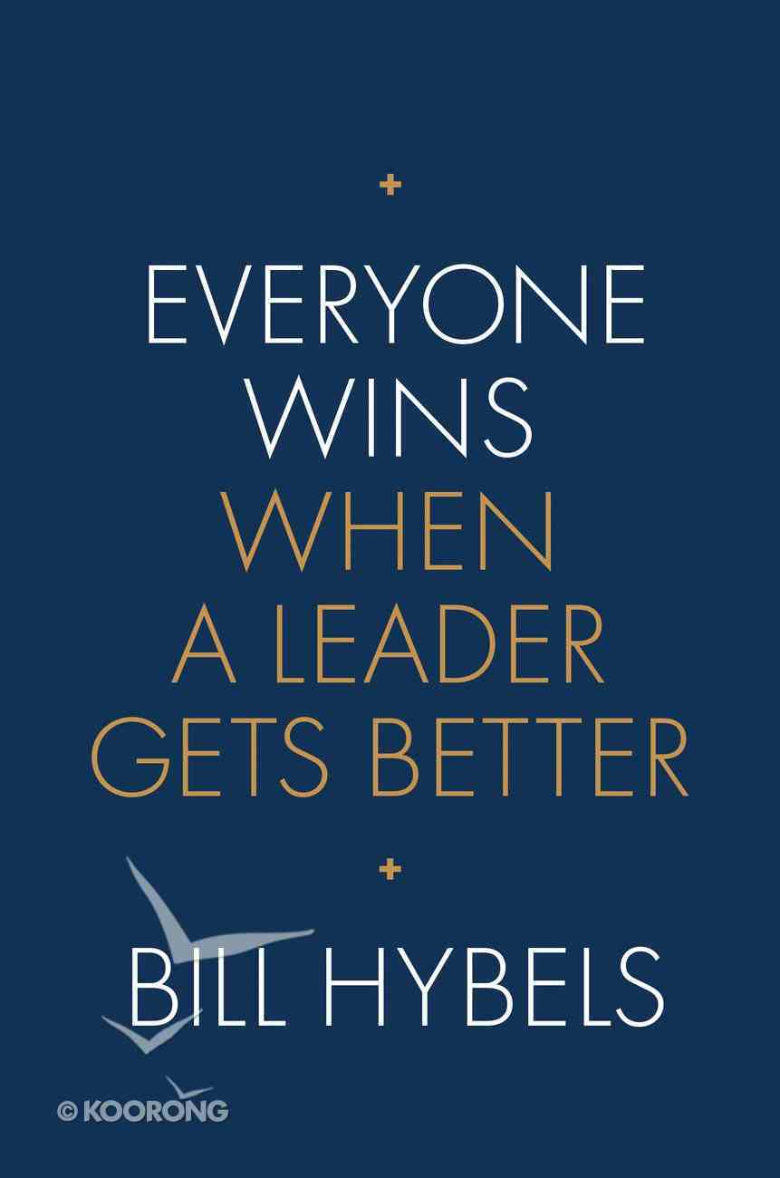 Everyone Wins When a Leader Gets Better Hardback