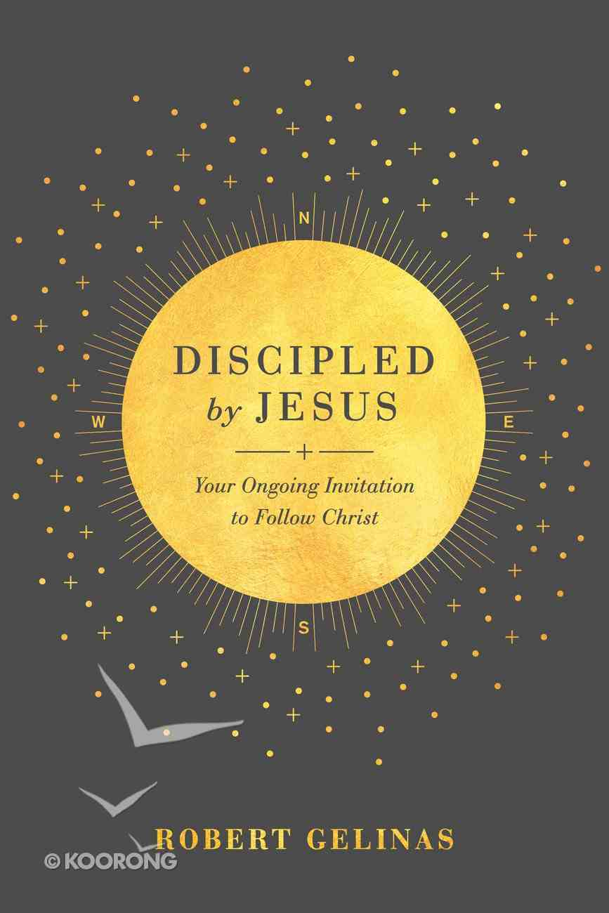 Discipled By Jesus: Your Ongoing Invitation to Follow Christ Paperback
