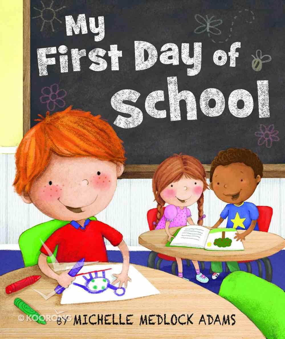 My First Day of School Board Book