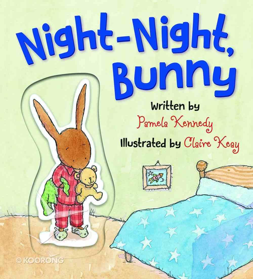 Night-Night, Bunny Board Book