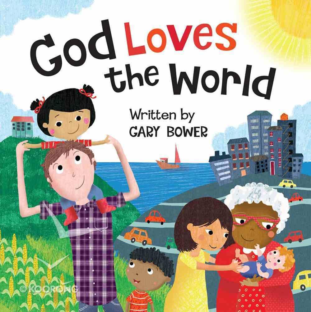 God Loves the World Board Book