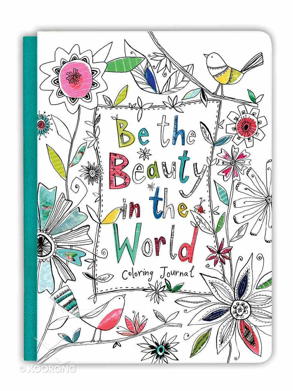 Acb Journal: Be the Beauty in the World Hardback