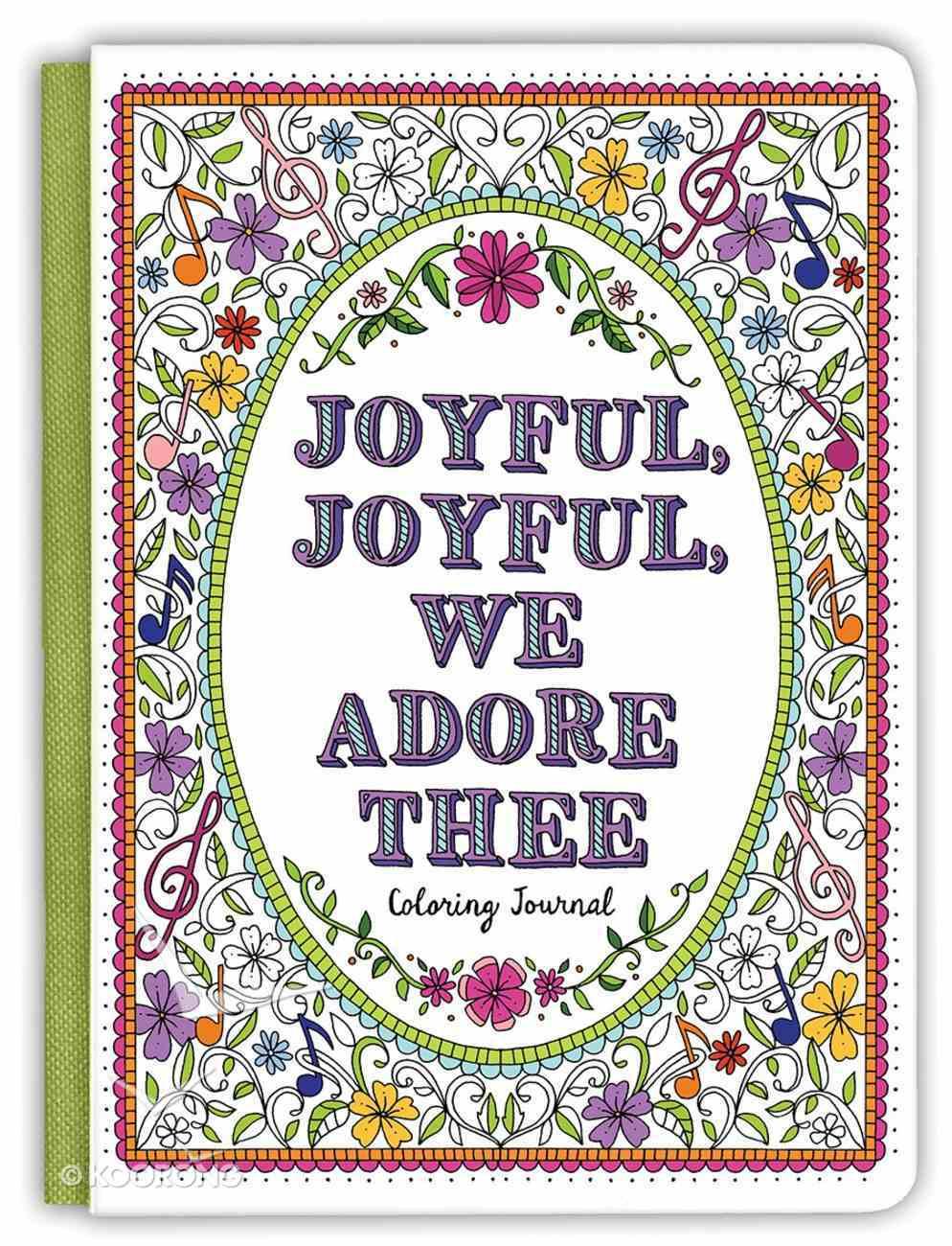 Acb Journal: Joyful, Joyful We Adore Thee Hardback