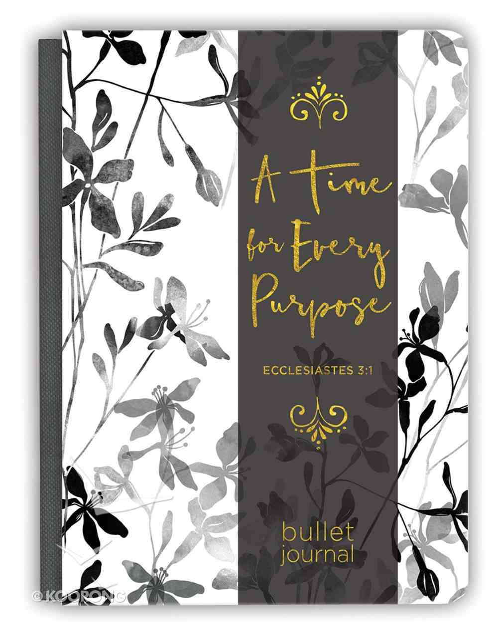 Bullet Journal: A Time For Every Purpose (Eccl 3:1) Hardback