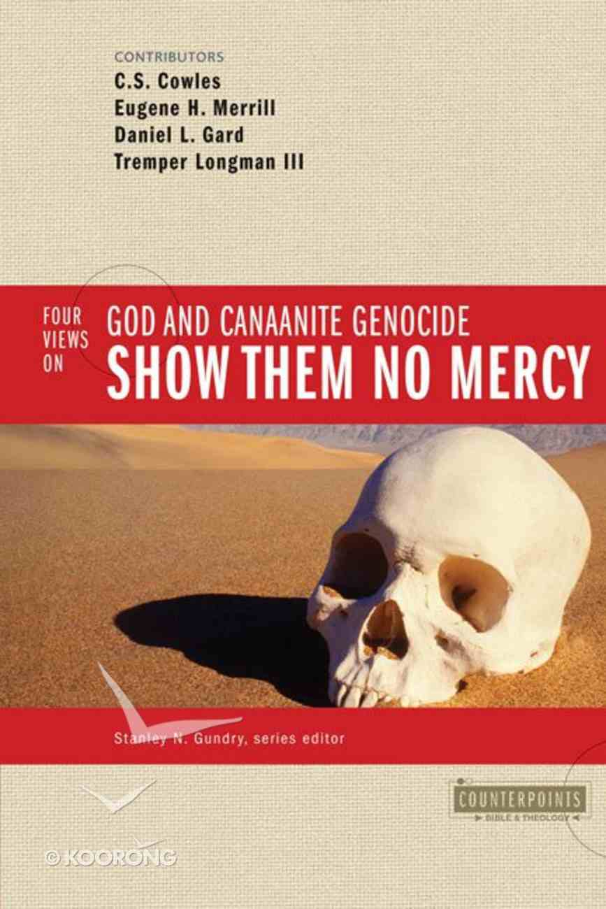 Show Them No Mercy (Counterpoints Series) Paperback