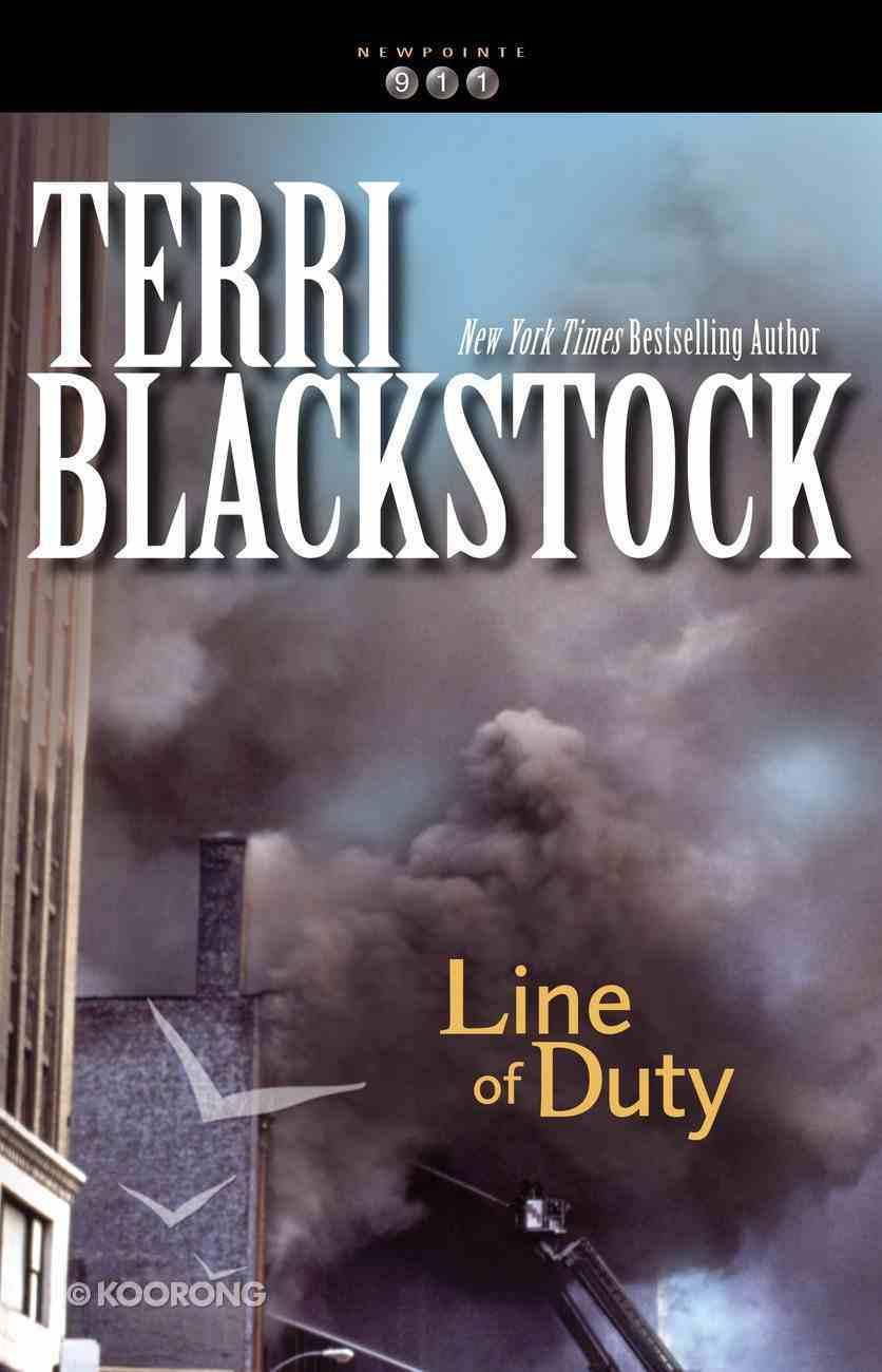 Line of Duty (#05 in Newporte 911 Series) Paperback