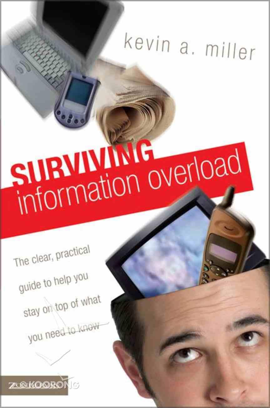 Surviving Information Overload Paperback
