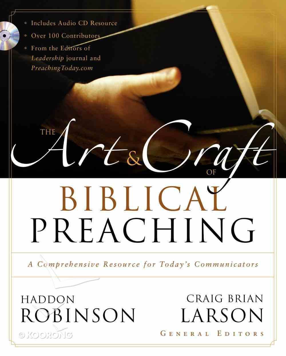 The Art & Craft of Biblical Preaching Hardback
