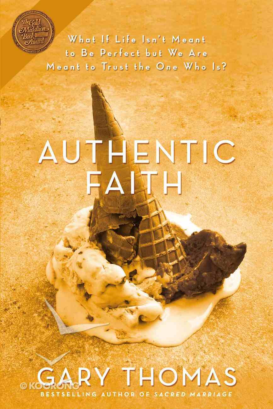 Authentic Faith Paperback