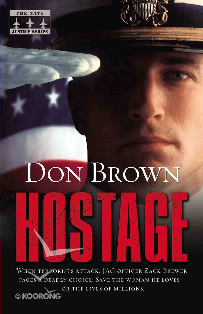 Hostage (#02 in Navy Justice Fiction Series) Paperback