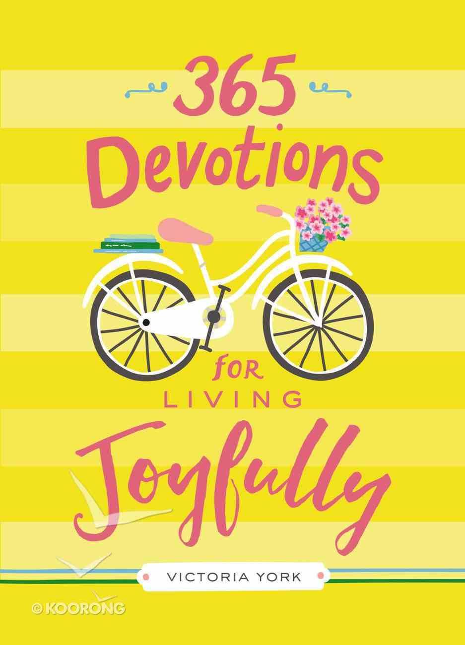 365 Devotions For Living Joyfully Hardback