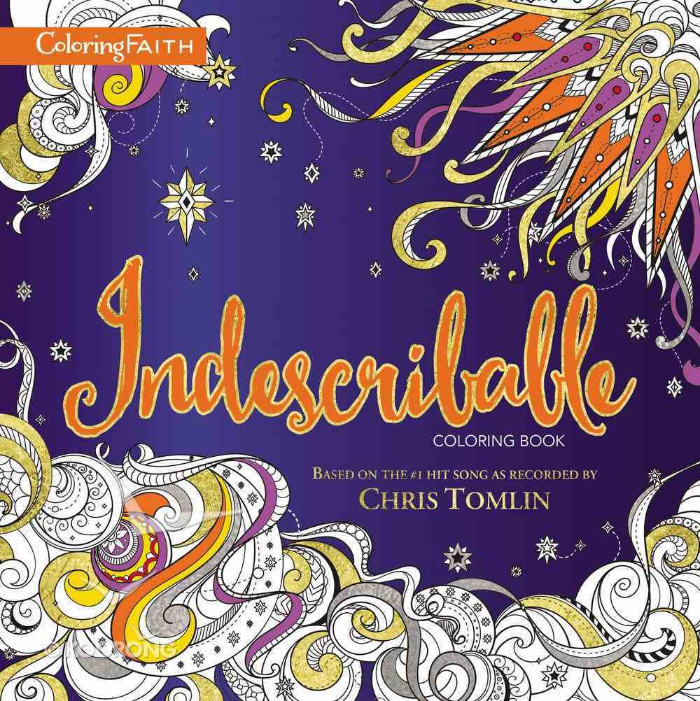 Indescribable (Adult Coloring Books Series) Paperback