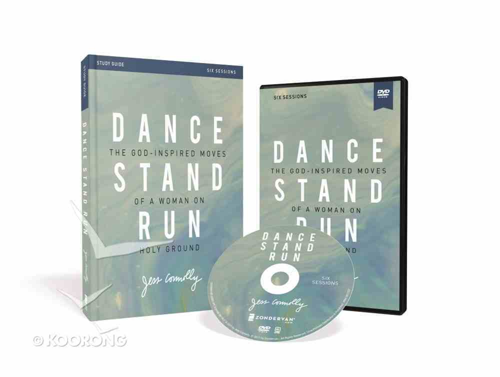 Dance, Stand, Run: The God-Inspired Moves of a Woman on Holy Ground (Study Guide With Dvd) Paperback