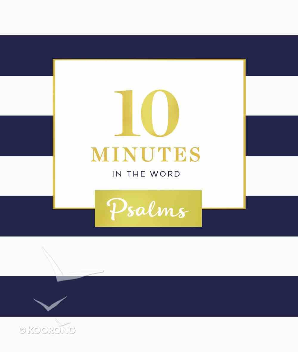 Psalms (10 Minutes In The Word Series) Hardback